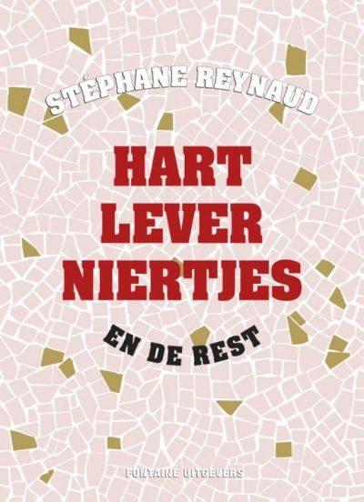 Boek Hart Lever Niertjes van Stephane Reynaud